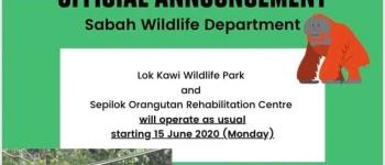 Reopening of Lok Kawi Wildlife Park, Sepilok Orangutan Rehabilitation Centre & Borneo Sunbear Conservation Centre